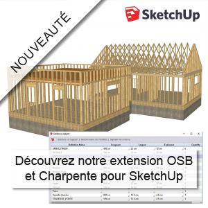 Une extension SketchUp pour l'ossature bois et la charpente